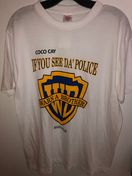 "Funny ""if you see Da' Police, Warn a Brother"" T Shirt Coco Cay Bahamas Large"