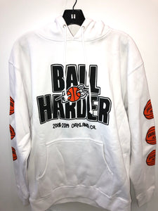 Ball Harder Hoodie Sweatshirt
