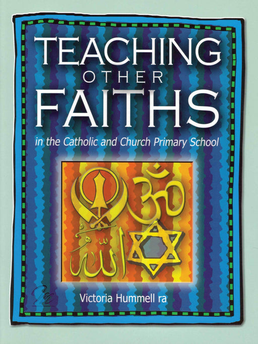 Teaching Other Faiths in the Catholic and Church Primary School