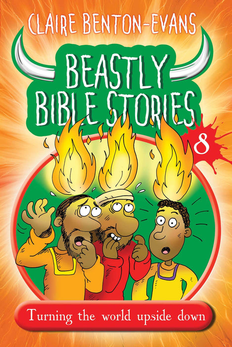 Beastly Bible Stories Book 8