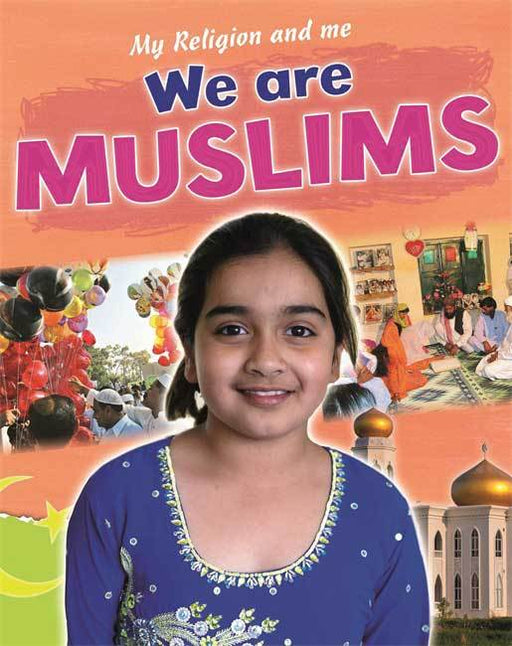 We Are Muslims