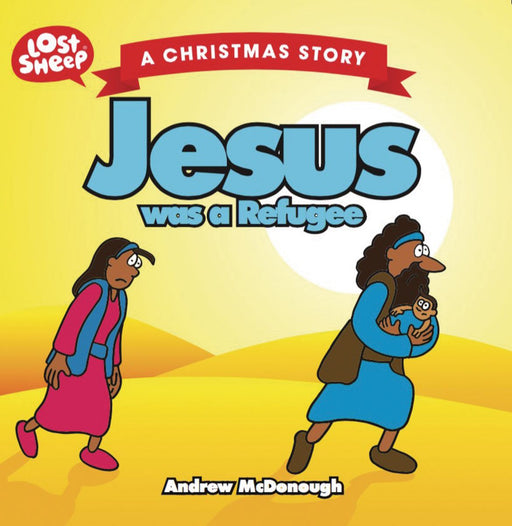 Jesus was a Refugee book
