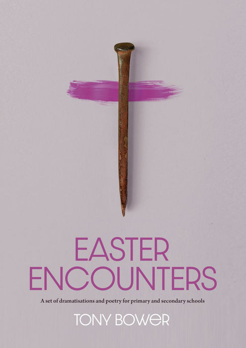 Easter Encounters for Primary and Secondary Schools