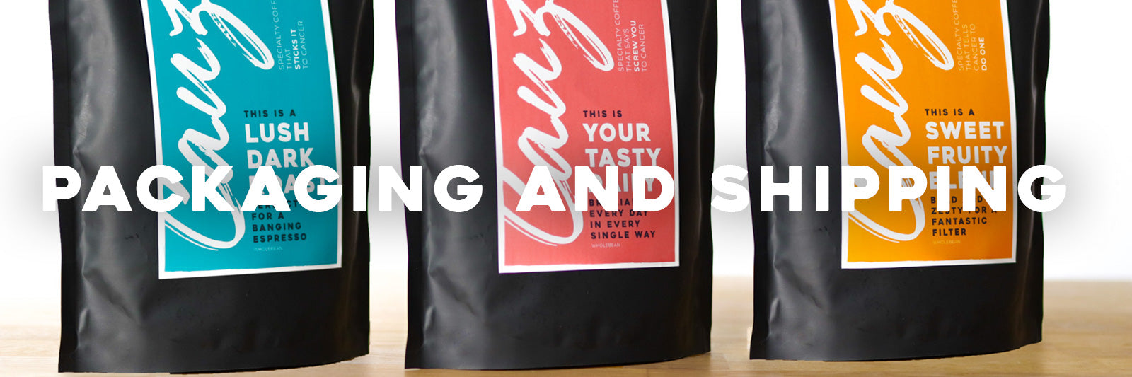 Cauz Coffe Packaging and Shipping Quality