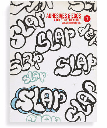 Slap: Adhesives & Egos #1