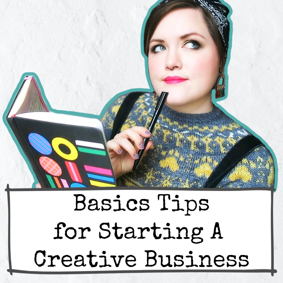 Basic Tips for Starting A Creative Business