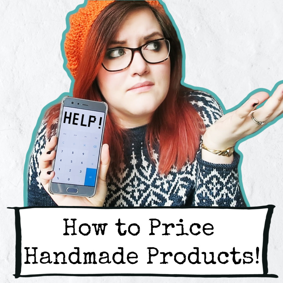 How to Price Your Handmade Products (and Other Finance Tips!)