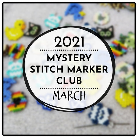 March Preorder - Stitch Marker Club 2021