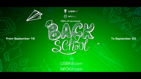 Back to school: 25% sale on NFCKill ! 10% Sale on USBKill,