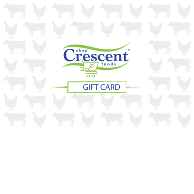 Crescent Foods Gift Card