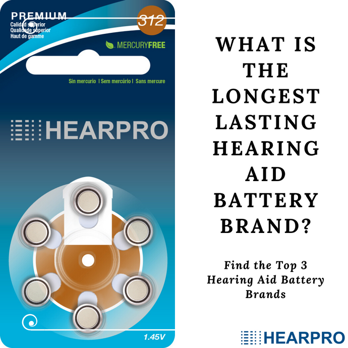 What Are The Longest Lasting Hearing Aid Batteries?