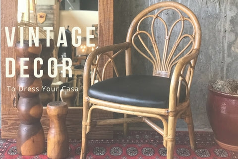 Vintage Boho Furniture - Dress Your Casa for Spring
