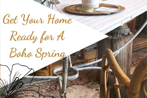 GET YOUR HOME READY FOR SPRING - BOHO SANCTUARY