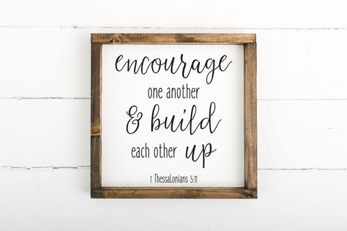 Encourage One Another 12 x 12 Framed Sign