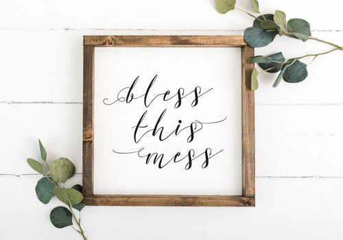 Bless This Mess 16 x 16 Framed Sign