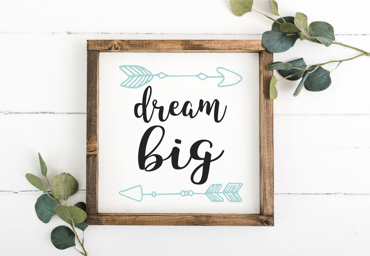Dream Big 12 x 12 Framed Sign