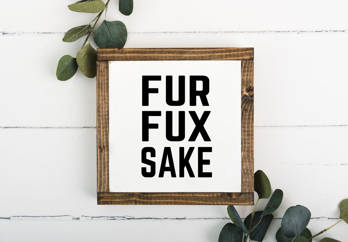 FUR FUX Sake 8 x 8 Framed Sign