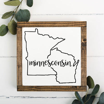 Minnesconsin Framed Sign