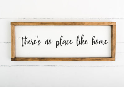 There's No Place Like Home 8 x 24 Framed Sign