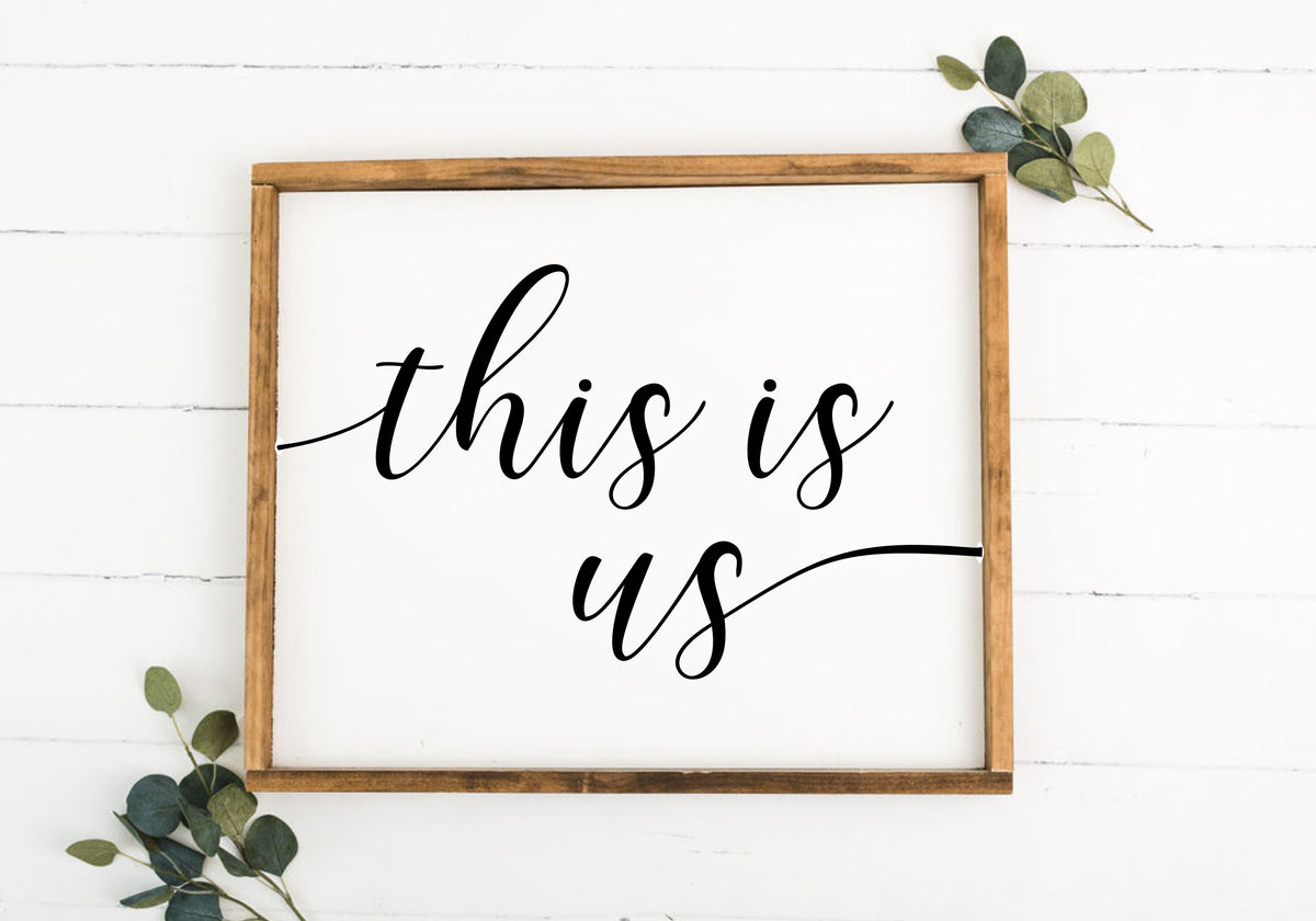 This Is Us 16 x 20 Framed Sign