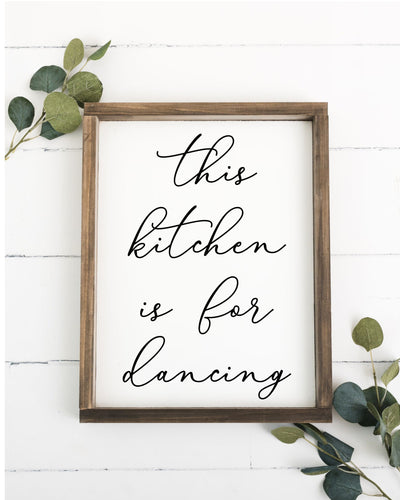 This Kitchen is for Dancing Framed Sign