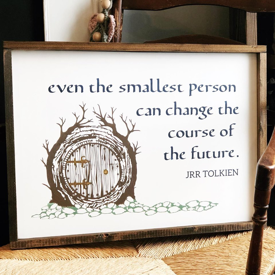 Copy of Even the Smallest Person 16 x 20 Framed Sign (Workshop Only)