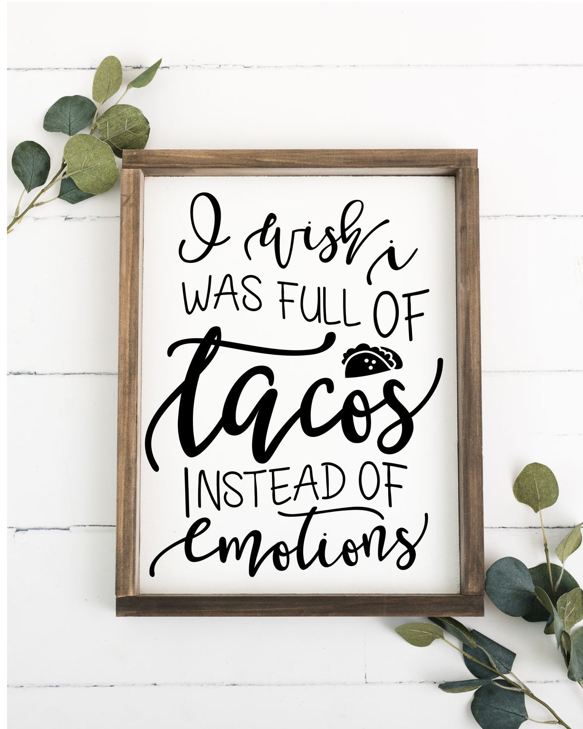 Full of Tacos Framed Sign