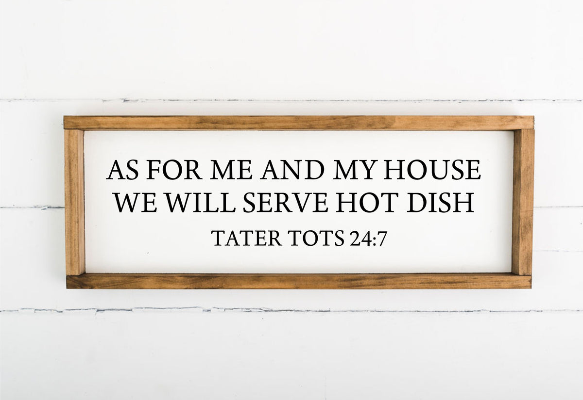 We Will Serve Hotdish 8 x 24 Framed Sign