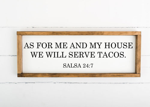 We Will Serve Tacos 8 x 24 Framed Sign