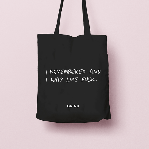 Canvas Tote Bag - 'I remembered and I was like f*ck'
