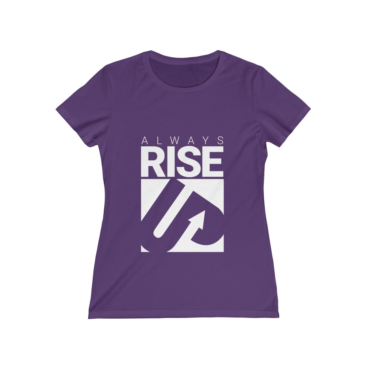 Always Rise Up Women's Missy Tee