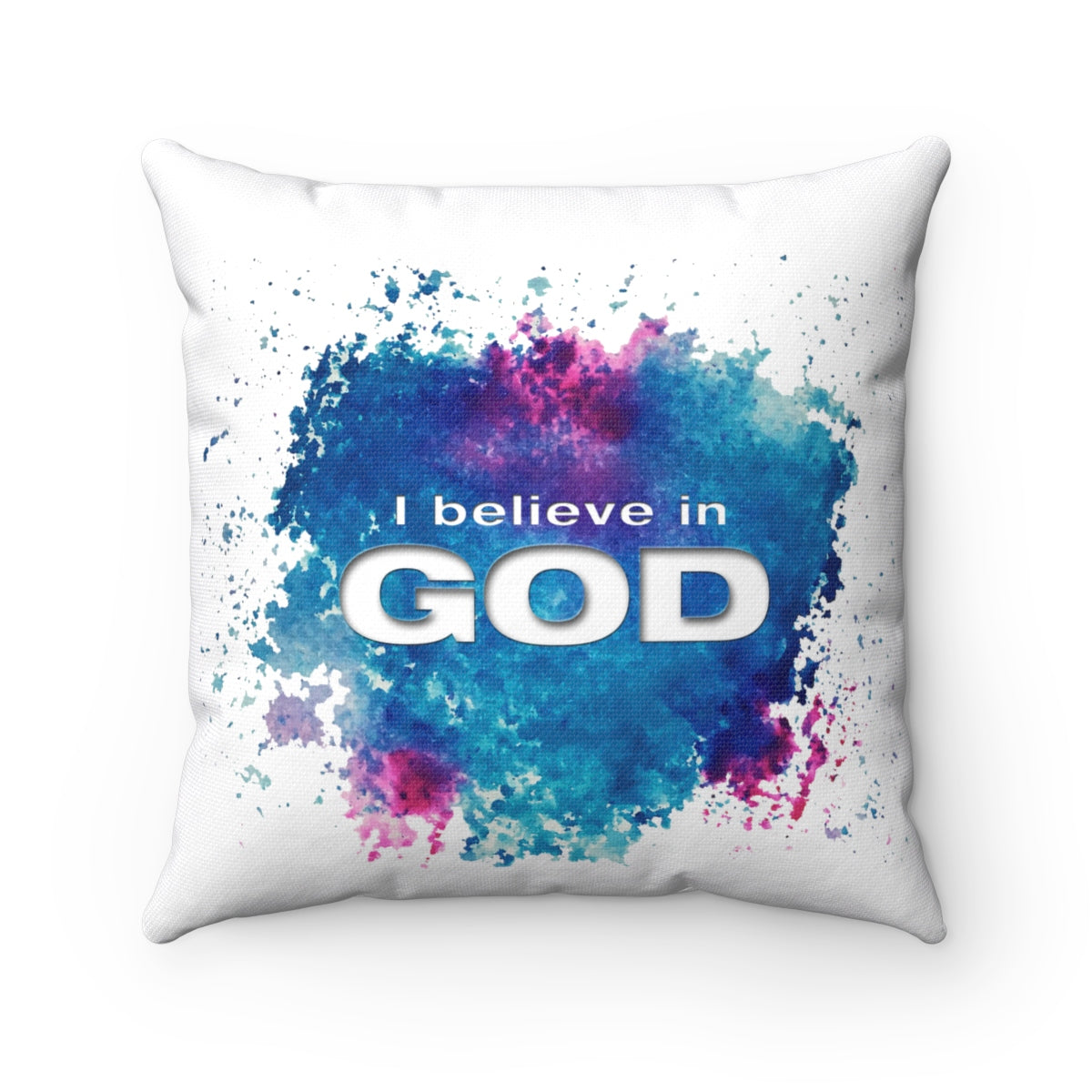 I Believe in God Abstract Spun Polyester Square Pillow
