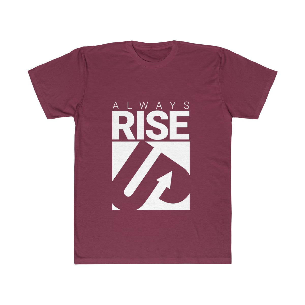 Always Rise Up Unisex Fitted Tee