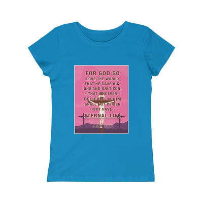 For God So Love The World Girls Princess Tee