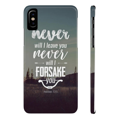 Never will I Leave You Case Mate Slim Phone Cases