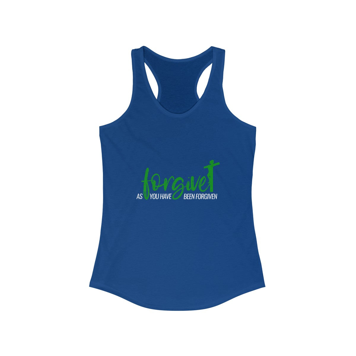 Forgive as you have been forgiven Women's Ideal Racerback Tank