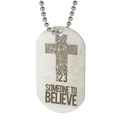 Someone Believed Dog Tag