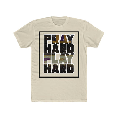 Pray Hard Play Hard Men's Tee