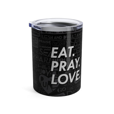EAT PRAY LOVE Tumbler