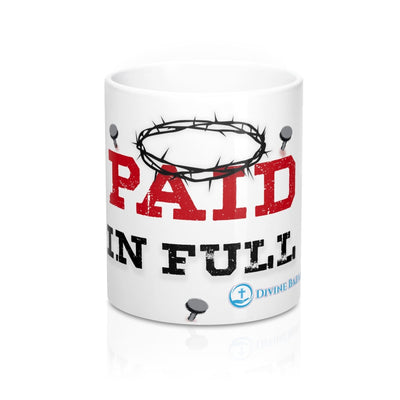 Mug 11oz - Paid in Full