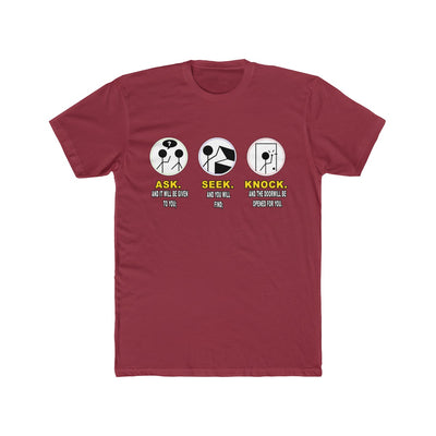 Ask Seek Knock Men's Tee