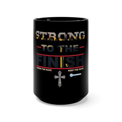 Black Mug 15oz - Strong To The Finish