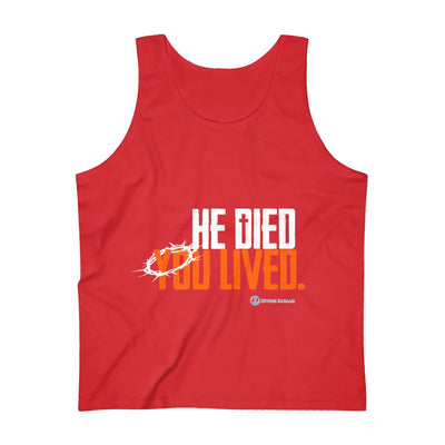 He Died You Lived Men's Ultra Cotton Tank Top