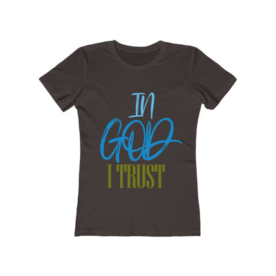 In God I Trust Women's The Boyfriend Tee