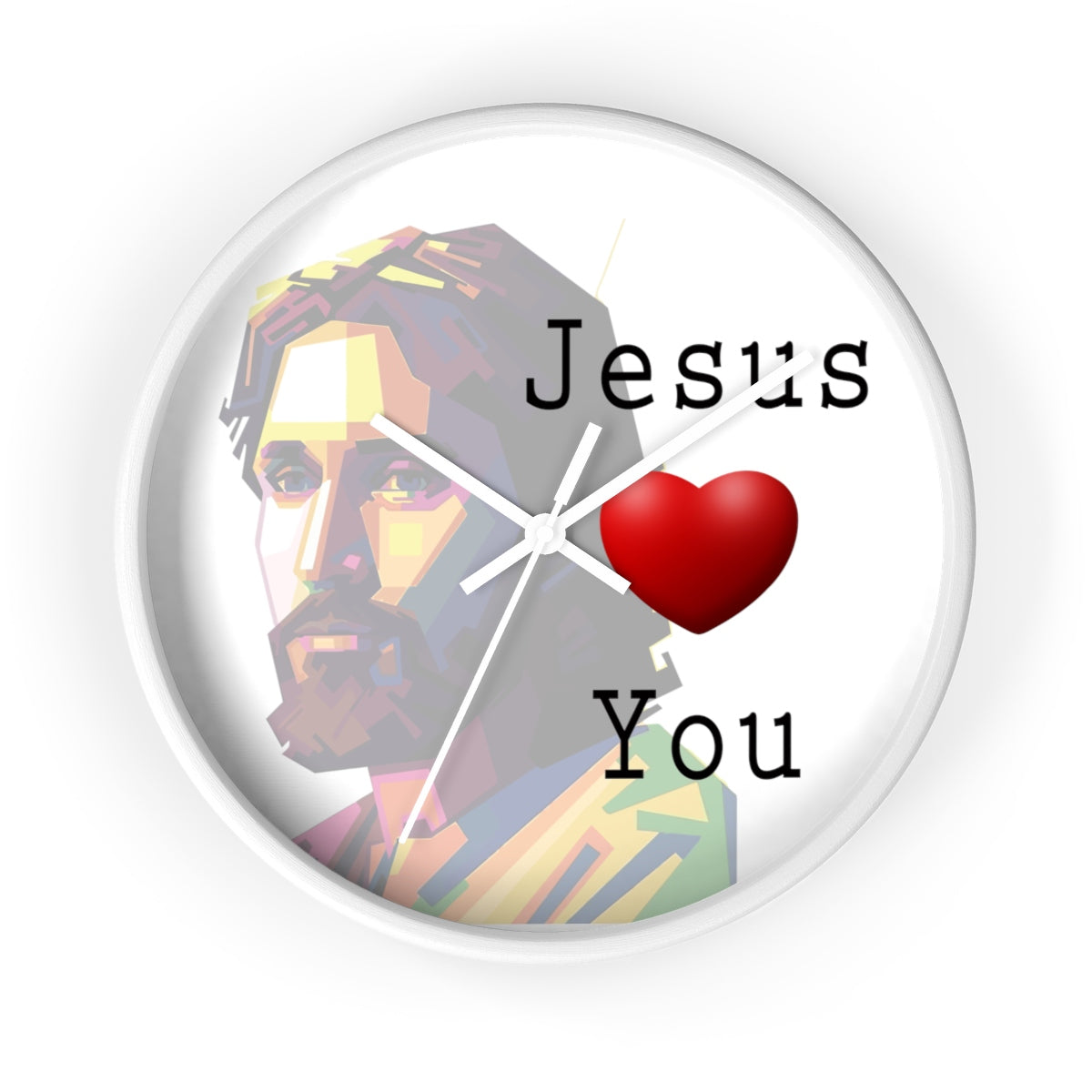 """Jesus Loves You"" Wall clock"