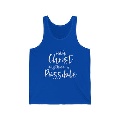 With Christ anything is Possible Unisex Jersey Tank