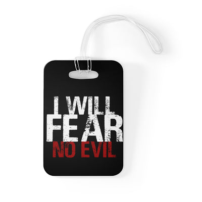 Fear No Evil Bag Tag