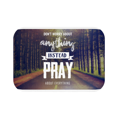 Pray About Everything Bath Mat