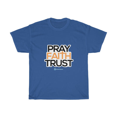 Pray Faith Trust Unisex  Tee