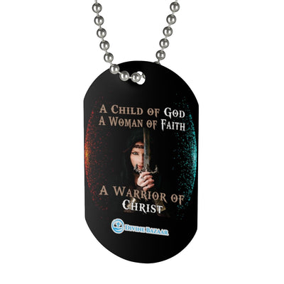 Dog Tag -A Warrior of Christ